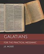 Galatians for the Practical Messianic