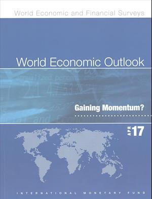 World Economic Outlook, April 2017