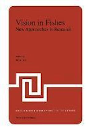 Vision in Fishes : New Approaches in Research