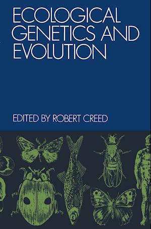 Ecological Genetics and Evolution