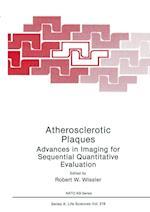 Atherosclerotic Plaques af Robert W. Wissler
