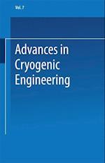 Advances in Cryogenic Engineering: Proceedings of the 1961 Cryogenic Engineering Conference University of Michigan Ann Arbor, Michigan August 15 17, 1