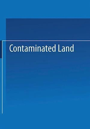 Contaminated Land: Reclamation and Treatment