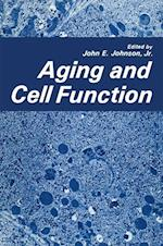 Aging and Cell Function af John Johnson