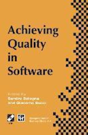Achieving Quality in Software : Proceedings of the third international conference on achieving quality in software, 1996