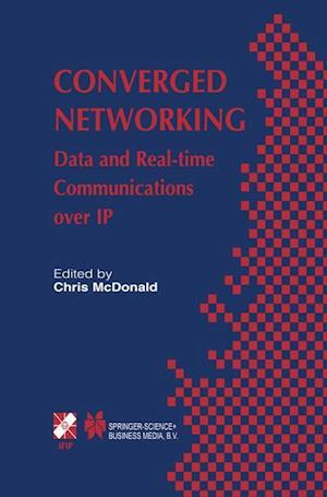 Converged Networking : Data and Real-time Communications over IP