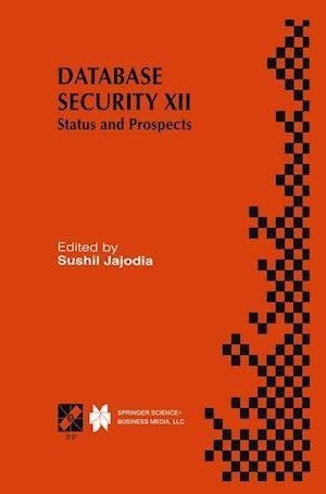 Database Security XII : Status and Prospects