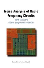 Noise Analysis of Radio Frequency Circuits af Alberto Sangiovanni-Vincentelli