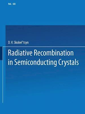 Radiative Recombination in Semiconducting Crystals