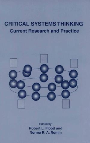 Critical Systems Thinking : Current Research and Practice