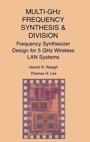 Multi-GHz Frequency Synthesis & Division : Frequency Synthesizer Design for 5 GHz Wireless LAN Systems