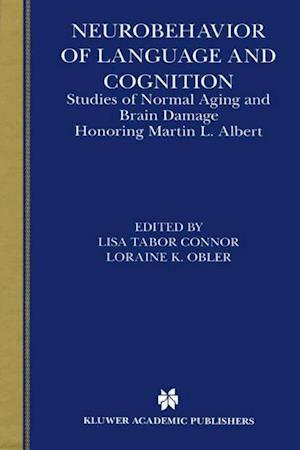 Neurobehavior of Language and Cognition : Studies of Normal Aging and Brain Damage