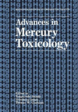 Advances in Mercury Toxicology