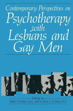 Contemporary Perspectives on Psychotherapy with Lesbians and Gay Men