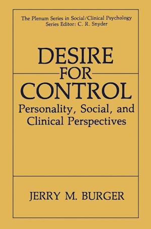 Desire for Control : Personality, Social and Clinical Perspectives