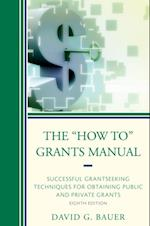 &quote;How To&quote; Grants Manual