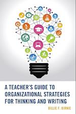 A Teacher's Guide to Organizational Strategies for Thinking and Writing af Billie F. Birnie