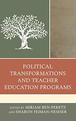 Political Transformations and Teacher Education Programs