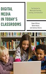 Digital Media in Today's Classrooms