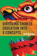 Distilling Chinese Education into 8 Concepts af Ovid K. Wong