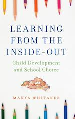 Learning from the Inside-Out
