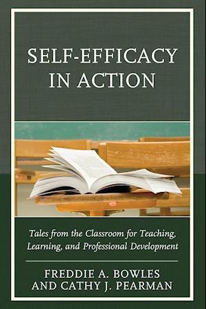 Bog, paperback Self-Efficacy in Action af Freddie A Bowles PH