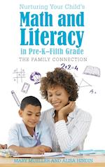 Nurturing Your Child's Math and Literacy in Pre-K-Fifth Grade