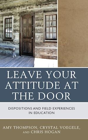 Bog, hardback Leave Your Attitude at the Door af Amy Thompson
