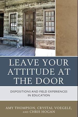 Bog, paperback Leave Your Attitude at the Door af Amy Thompson