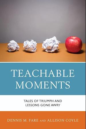 Bog, paperback Teachable Moments af Dennis M Fare