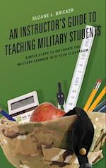 Instructor's Guide to Teaching Military Students
