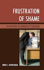 Frustration of Shame