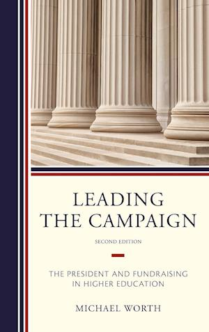 Bog, hardback Leading the Campaign af Michael J. Worth