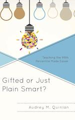 Gifted or Just Plain Smart?