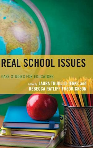 Bog, hardback Real School Issues af Laura Trujillo-Jenks