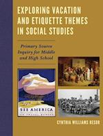 Exploring Vacation and Etiquette Themes in Social Studies af Cynthia Williams Resor