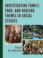 Investigating Family, Food, and Housing Themes in Social Studies