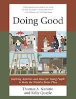 Doing Good af Thomas Nazario, Kelly Quayle