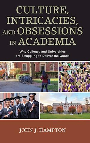 Bog, hardback Culture, Intricacies, and Obsessions in Academia af John J Hampton