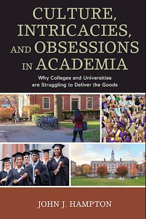 Bog, paperback Culture, Intricacies, and Obsessions in Academia af John J Hampton