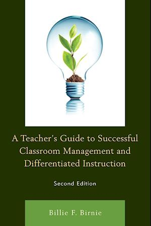 Bog, paperback A Teacher's Guide to Successful Classroom Management and Differentiated Instruction af Billie F. Birnie
