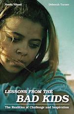 Lessons from the Bad Kids af Vonda Viland