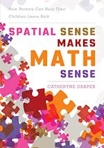 Spatial Sense Makes Math Sense
