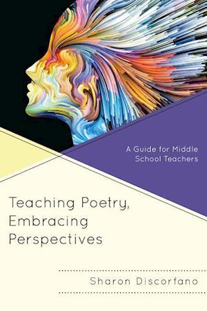 Teaching Poetry, Embracing Perspectives