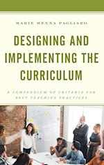 Designing and Implementing the Curriculum