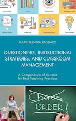 Questioning, Instructional Strategies, and Classroom Management