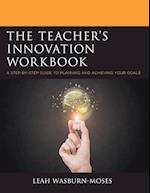 The Teacher's Innovation Workbook af Leah Wasburn-moses