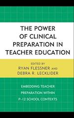 Power of Clinical Preparation in Teacher Education