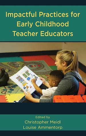 Impactful Practices for Early Childhood Teacher Educators