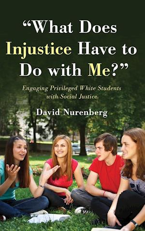 """""""What Does Injustice Have to Do with Me?"""""""